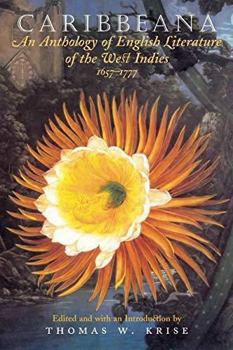 Caribbeana: An Anthology of English Literature of the...