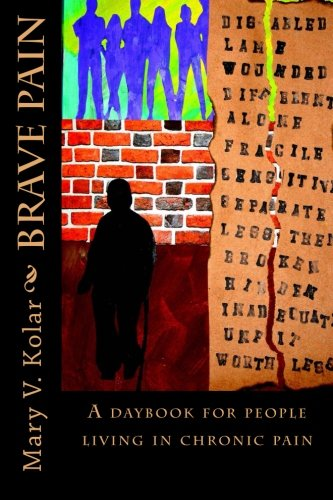 Download Brave Pain: A Daybook for People Living in Chronic Pain Text fb2 ebook