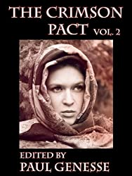 The Crimson Pact:  Volume Two