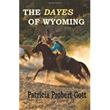 The DAYES of Wyoming