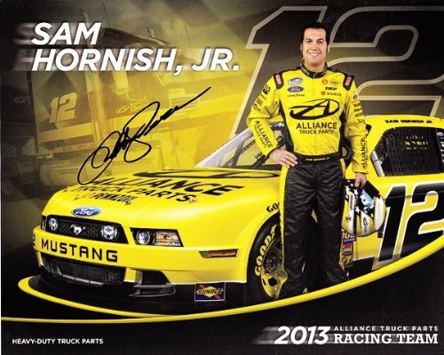 2013 Sam Hornish Jr  12 Alliance Truck Parts Mustang 8X10 Nascar Hero Card  Autographed