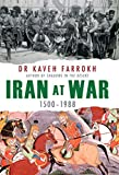 Front cover for the book Iran at war, 1500-1988 by Kaveh Farrokh