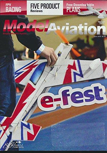 Model Aviation : Precision Aerobatics XR-61 ARF; E-flite Pawnee Brave Night Flyer; RC Logger NovaX 350; JR XBus; DGA-3 Pete Racer; FVP Racing (2016 Journal)