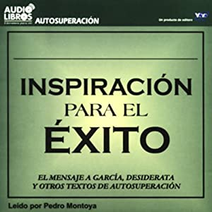 Inspiracion para el Exito [Inspiration to Success] (Texto Completo) Audiobook