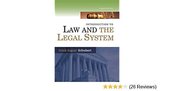 Amazon introduction to law and the legal system 9781285438252 amazon introduction to law and the legal system 9781285438252 frank august schubert books fandeluxe Gallery