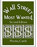 Wall Street Most Wanted Playing Cards, , 0974724408