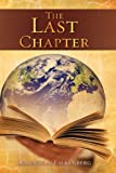 The Last Chapter, Lorence A. Falkenberg, 1606472194