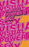 Visual Power, Mieke Gerritzen and Henk Oosterling, 9063690584