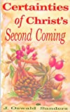 Certainties of Christ's 2nd Coming, J. Oswald Sanders, 1857920600