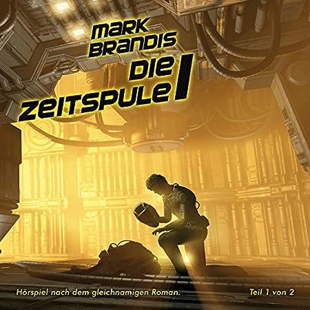 Mark Brandis - Die Zeitspule (Teil 1, Folge 28)