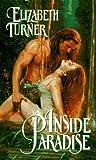 Inside Paradise, Elizabeth Turner, 0380773724