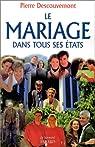 Le mariage dans tous ses états par Descouvemont