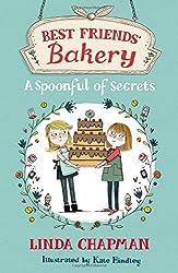 Best Friends' Bakery: 02: A Spoonful of Secrets