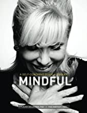 Mindful: A Self-Coaching Guide and Toolkit (Positive Psychology and The Keys to Happiness) by Laura Delizonna PhD. (2015-05-06)
