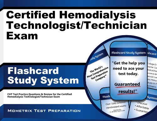 Certified Hemodialysis Technologist/Technician Exam Flashcard Study System: CHT Test Practice Questions & Review for the Certified Hemodialysis Technologist/Technician Exam