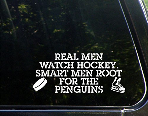 "Real Men Watch Hockey Smart Men Root For The Penguins - 8-3/4"" x 3-3/4"" - Vinyl Die Cut Decal/ Bumper Sticker For Windows, Cars, Trucks, Laptops, Etc."