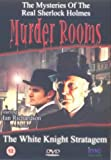 Murder Rooms - The White Knight Stratagem - The Inspiration behind Sherlock Holmes [DVD]