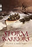 Storm Warriors, Elisa Carbone, 0375806644