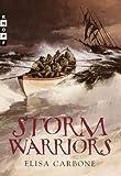 Storm Warriors, Elisa Carbone, 0375806644