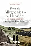 img - for From the Alleghenies to the Hebrides book / textbook / text book
