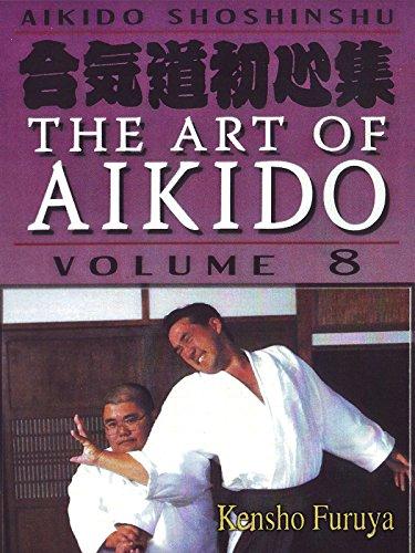 Aikido Shoshinshu The Art of Aikido Vol8 Kensho Furuya by
