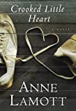 Crooked Little Heart, Anne Lamott, 0679435212