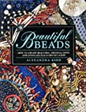 img - for Beautiful Beads: How to Create Beautiful, Original Gifts and Jewellery for Every Occasion book / textbook / text book