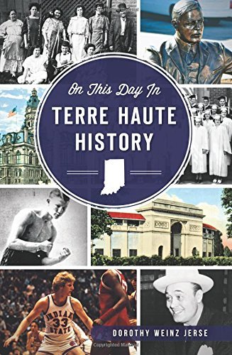 On This Day in Terre Haute History by Dorothy Weinz Jerse - Shopping In Haute Terre