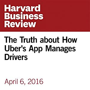 The Truth about How Uber's App Manages Drivers