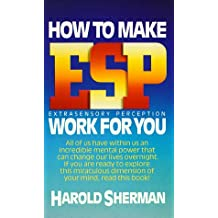 Amazon harold sherman books how to make esp work for you oct 12 1986 by harold sherman fandeluxe Gallery