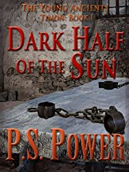 The Dark Half of the Sun (The Young Ancients Book 7) (English Edition)