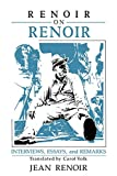Renoir on Renoir: Interviews, Essays, and Remarks (Cambridge Studies in Film)