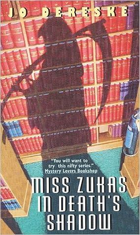 Miss Zukas in Death's Shadow, Dereske, Jo