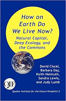 Descargar It Mejortorrent How On Earth Do We Live Now? Natural Capital, Deep Ecology And The Commons PDF Gratis 2019