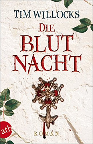 Die Blutnacht: Roman