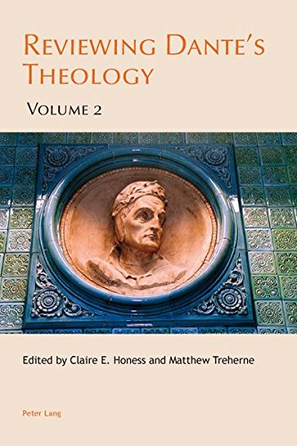 Reviewing Dante's Theology: Volume 2 (Leeds Studies on Dante)...