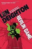 Berlin Game, Len Deighton, 1402795149