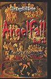 Angel Fall - A Novel of Hell, S. Foulk, 1463690649