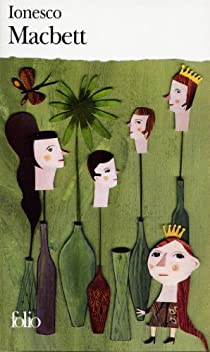 Macbett par Ionesco