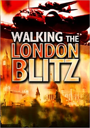 Walking the London Blitz (Battleground Europe)