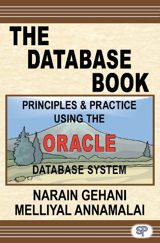 The Database Book: Principles & Practice Using the Oracle Database Pdf