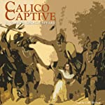 Calico Captive | Elizabeth George Speare