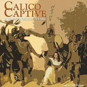 Calico Captive Hörbuch