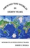 Around the World in Eighty Years, David Malka, 0595413757