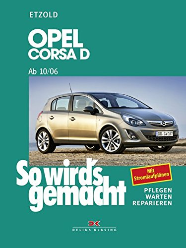 Read Online Opel Corsa D ab 10/06 ebook