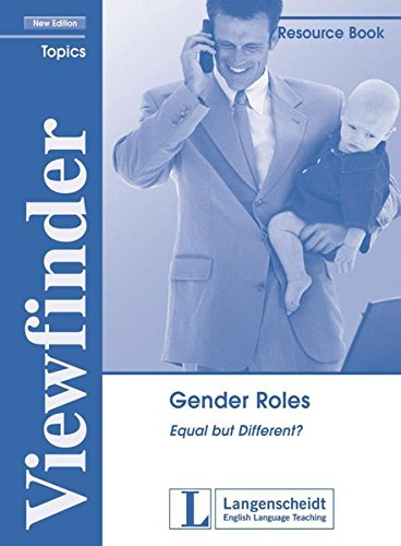 Gender Roles  Equal But Different . Resource Book  Viewfinder Topics   New Edition