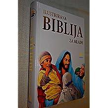 Croatian Family Bible, Illustrirana biblija za mlade / Croatian Edition of Biblia Dla Rodziny