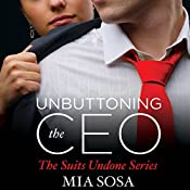 Unbuttoning the CEO | Mia Sosa
