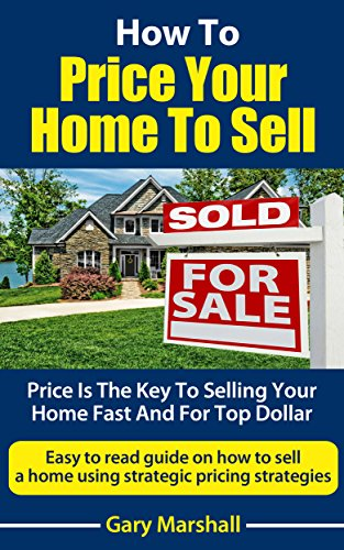 How to price your home to sell for top dollar