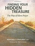 Finding Your Hidden Treasure, Benignus O'Rourke, 0764820001